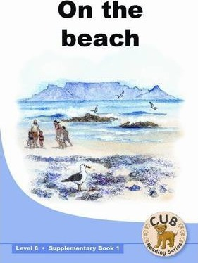 On the Beach: On the beach: Level 6: Supplementary book 1 Supplementary Readers Level 6 Book 1