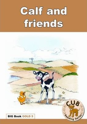 Calf and friends: Big Book Gold 5