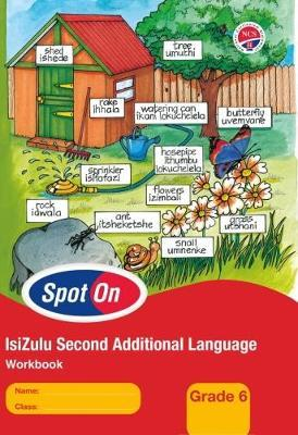 Spot on 2nd additional language NCS: Gr 6: Learner's workbook
