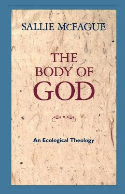 The Body of God  An Ecological Theology