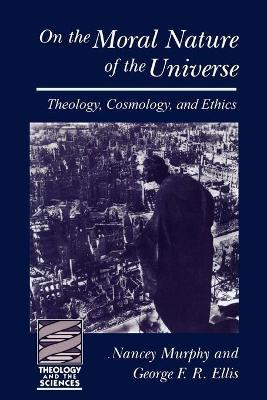 On the Moral Nature of the Universe