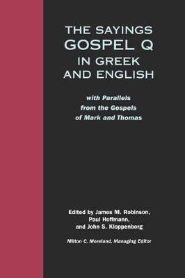 The Sayings Gospel Q in Greek and English