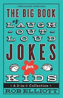 The Big Book of Laugh-Out-Loud Jokes for Kids Cover Image