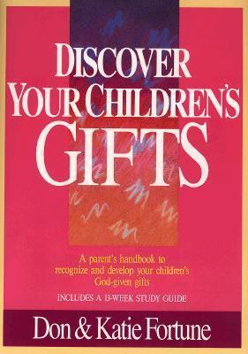 Discover Your Children's Gifts