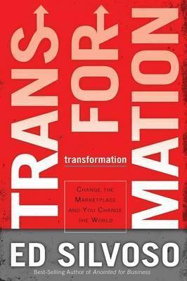 Transformation : Change The Marketplace and You Change the World