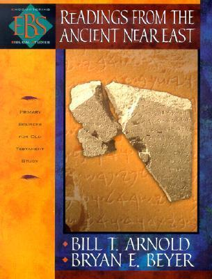 Readings from the Ancient Near East : Primary Sources for Old Testament Study