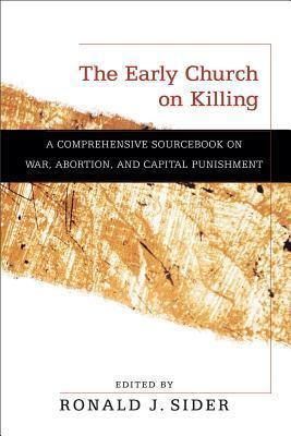 The Early Church on Killing
