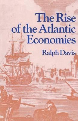 The Rise of the Atlantic Economies