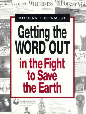 Getting the Word Out in the Fight to Save the Earth