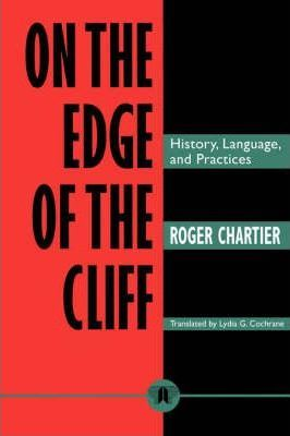 On the Edge of the Cliff  History, Language and Practices