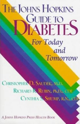 John Hopkins Guide to Diabetes  For Today and Tomorrow