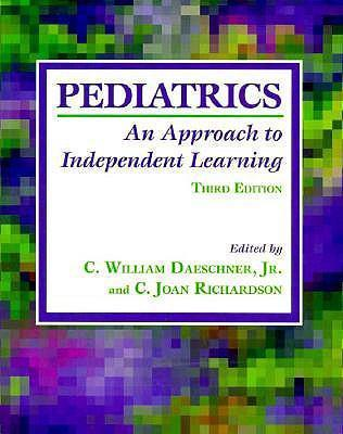 Pediatrics : An Approach to Independent Learning