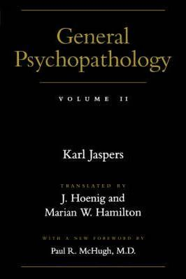 General Psychopathology: Volume 2