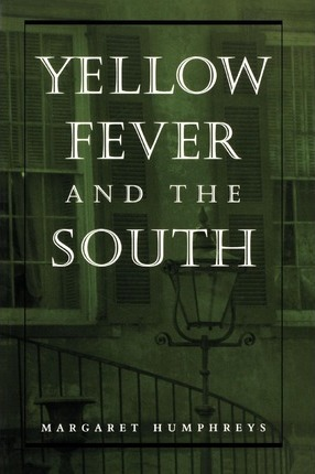 Yellow Fever and the South