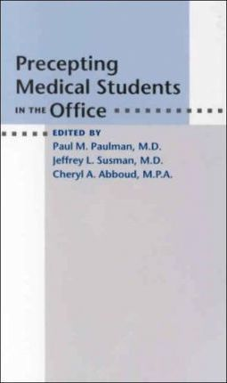 Precepting Medical Students in the Office