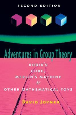 Adventures in Group Theory