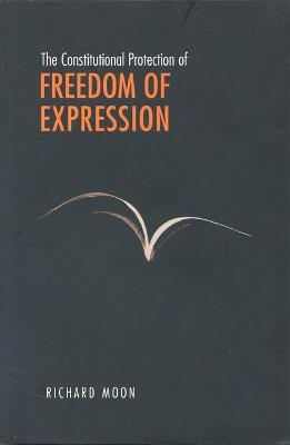 The Constitutional Protection of Freedom of Expression