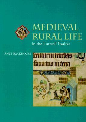 Medieval Rural Life in the Lutterell Psalter