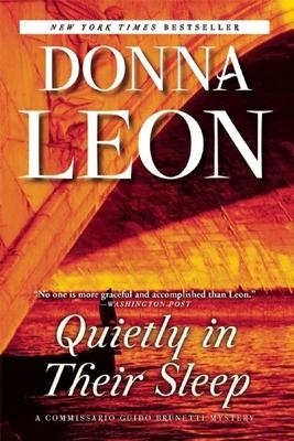 Quietly In Their Sleep A Commissario Guido Brunetti Mystery
