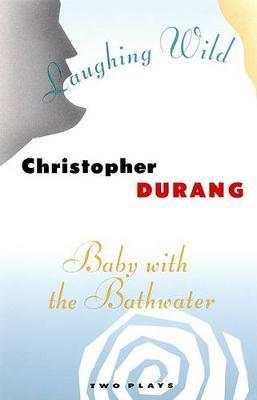 Baby with the Bathwater / Laughing Wild