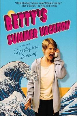 Betty's Summer Vacation