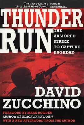 Thunder Run : The Armored Strike to Capture Baghdad