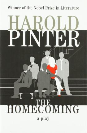 The Homecoming : [a Play]