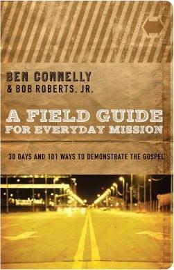 Field Guide For Everyday Mission, A