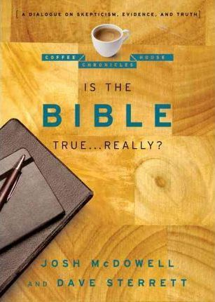 Is the Bible True . . . Really?