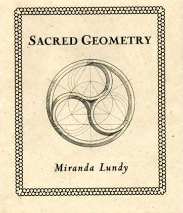 Sacred Geometry : Miranda Lundy : 9780802713827