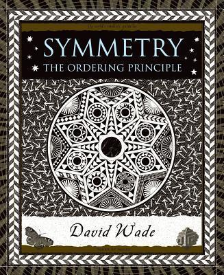Symmetry : The Ordering Principle
