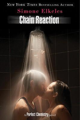 Chain Reaction Simone Elkeles Ebook