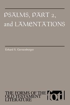 Psalms, Part 2 and Lamentations