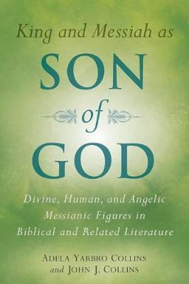 King and Messiah as Son of God