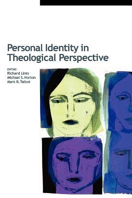 Personal Identity in Theological Perspective