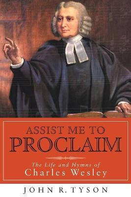 Assist Me to Proclaim
