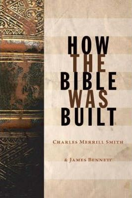 How the Bible Was Built