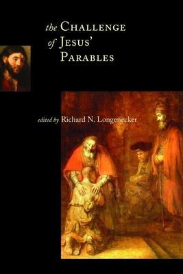 The Challenge of Jesus' Parables