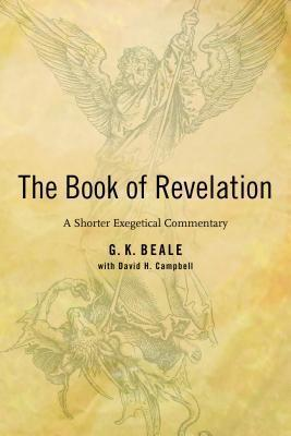 The Revelation : A Shorter Exegetical Commentary