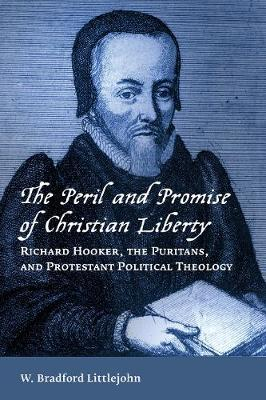 The Peril and Promise of Christian Liberty