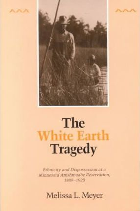 The White Earth Tragedy
