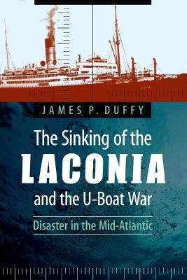 The Sinking of the Laconia and the U-Boat War  Disaster in the Mid-Atlantic