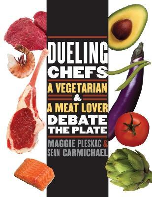 Dueling Chefs  A Vegetarian and a Meat Lover Debate the Plate