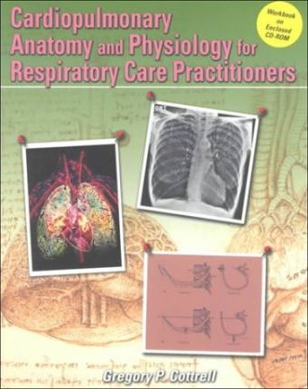Cardiopulmonary Anatomy and Physiology for Respiratory Care ...