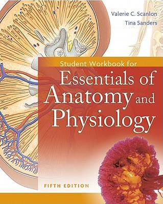 Student Workbook for Essentials of Anatomy and Physiology : Tina ...