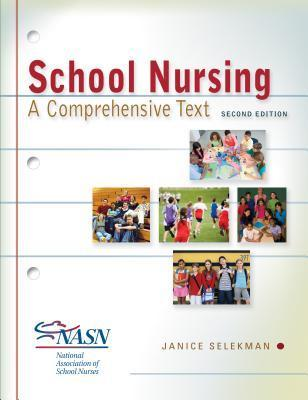 School Nursing: a Comprehensive Text