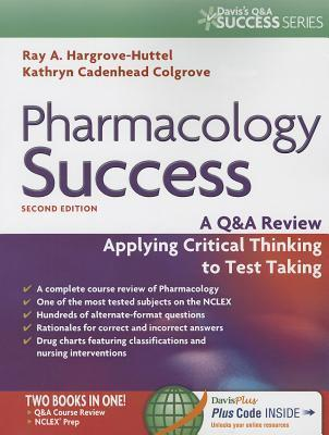 Pharmacology Success : a Q&A Review Applying Critical Thinking to Test Taking