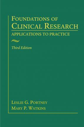 Foundations of Clinical Research : Applications to Practice, 3rd