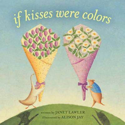 If Kisses Were Colors