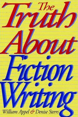Truth About Fiction Writing